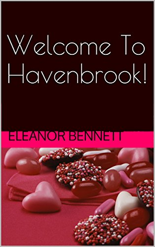 Book: Welcome To Havenbrook! - The naughtiest town in North America! by Eleanor Bennett