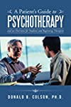 A Patients Guide to Psychotherapy: An...