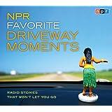 NPR Favorite Driveway Moments: Radio Stories That Won't Let You Go
