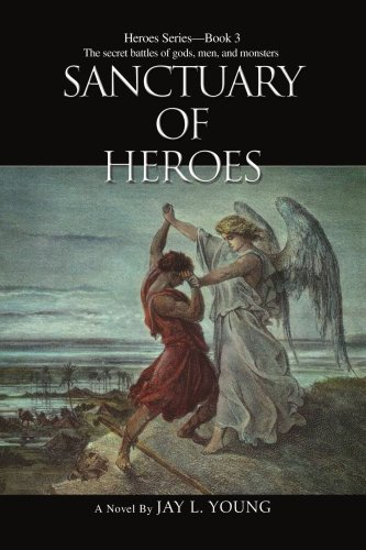 Sanctuary Of Heroes: Heroes Series - Book 3