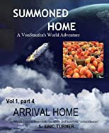 Arrival Home: A VonStaufen's World Adventure