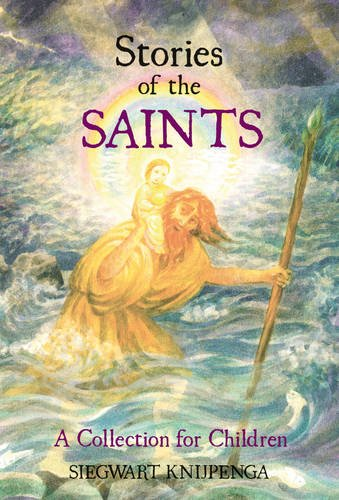 Stories of the Saints: A Collection for Children