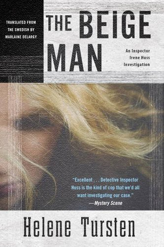 The Beige Man (Irene Huss Investigation: Soho Crime)