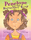 img - for Penelope and the Humongous Burp (The Penelope Series) (The Penelope Series) book / textbook / text book