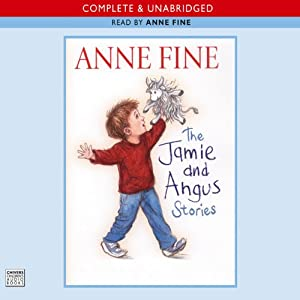 The Jamie and Angus Stories | [Anne Fine]