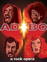 AD/BC - A Rock Opera