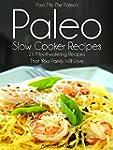Pass Me The Paleo's Paleo Slow Cooker...