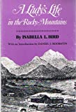 img - for A Lady's Life in the Rocky Mountains (Volume 14 in the Western Frontier Library) book / textbook / text book