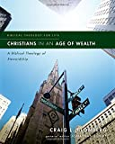 Christians in an Age of Wealth: A Biblical Theology of Stewardship (Biblical Theology for Life)
