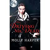 Driving Mr. Dead ~ Molly Harper