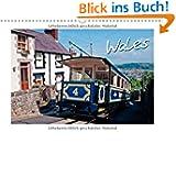 Wales (Wandkalender 2014 DIN A3 quer): Der unbekannte Westen der britischen Insel (Monatskalender, 14 Seiten)