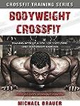 Bodyweight Crossfit: Crossfit using y...