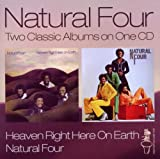 Heaven Right Here on Earth/Natural Four