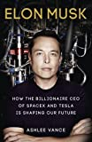 ELON MUSK HOW THE BILLIONAIRE CEO OF SPA...