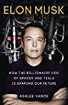 Elon Musk. Inventing The Future (Virg...