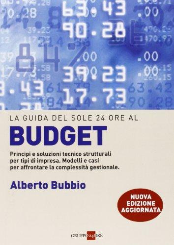 il-budget-principi-e-soluzioni-tecnico-strutturali-per-tipi-di-impresa-modelli-e-casi-per-affrontare