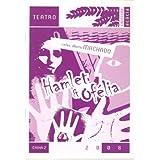 Hamlet & Ofelia (Acácia)