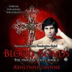 Blood Bonds: The Progeny Series, Book 2 | Ashlynne Laynne
