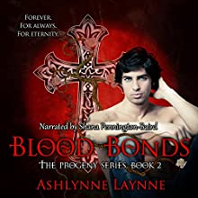 Blood Bonds: The Progeny Series, Book 2 (       UNABRIDGED) by Ashlynne Laynne Narrated by Shana Pennington-Baird