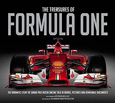 The Treasures of Formula One: The Dramatic Story of Grand Prix Motor Racing Told in Words, Pictures and Removable Documents