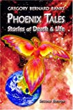 img - for Phoenix Tales: Stories of Death & Life book / textbook / text book