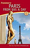 Frommers Paris from $95 a Day (Frommers $ A Day)