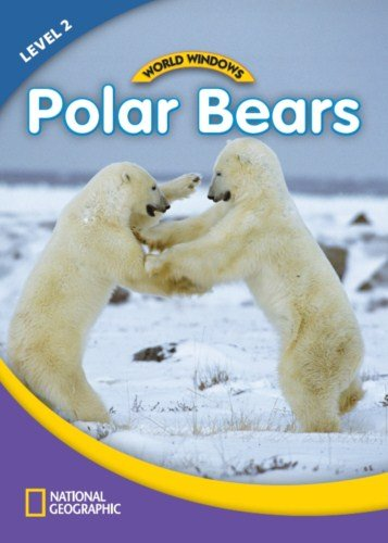 World Windows 2 (Science): Polar Bears: Content
