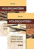 Holzschnitzen: Band 1 und Band 2