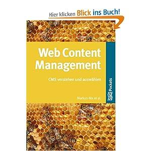 Web Content Management. CMS verstehen und auswählen