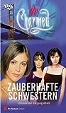 Charmed, Zauberhafte Schwestern, Bd. 4: Stimmen aus der Vergangenheit
