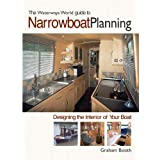 Narrowboat Planning: Designing the Interior of Your Boatby Graham Booth