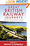 Journey 4: Preston to Edinburgh (Grea...