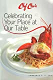 "Chef Chus ""Celebrating Your Place At Our Table"""