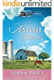 An Amish Spring (Amish Seasons Book 1)