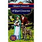 Book Review on A Royal Connection (Signet Regency Romance) by Margaret Summerville