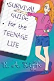 img - for Survival Guide for the Teenage Life book / textbook / text book