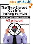 The Time-Starved Cyclist's Training F...