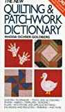 Rhoda Ochser Goldberg The New Quilting and Patchwork Dictionary