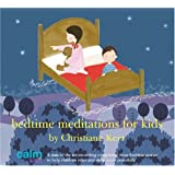 Bedtime Meditations for Kids (Calm Kids)by Christiane Kerr,
