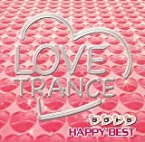 LOVE TRANCEHAPPY BEST