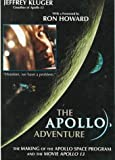 The Apollo Adventure: The Making of the Apollo Space Program (0785786260) by Kluger, Jeffrey