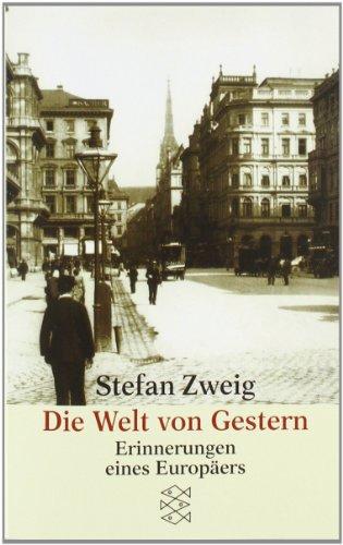 Die Welt Von Gestern  (German Edition)