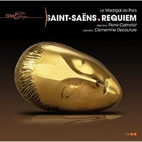 Saint-Sa�ns: Requiem