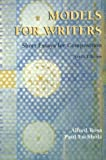 Models for Writers: Short Essays for Composition (0312153104) by Rosa, Alfred