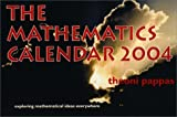 The Mathematics Calendar 2004 (1884550304) by Pappas, Theoni