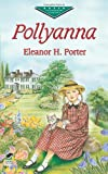 Pollyanna (Dover Childrens Evergreen Classics)