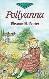 Pollyanna (Dover Childrens Evergreen Classics)