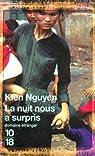 La nuit nous a surpris par Nguyen