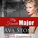 My Favorite Major: Heroes Returned, Book 1 (       UNABRIDGED) by Ava Stone Narrated by Stevie Zimmerman