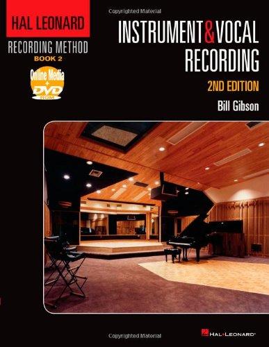 Hal Leonard Recording Method: Book 2 - Instrument And Vocal Recording, 2Nd Edition (Instrument & Vocal Recording)